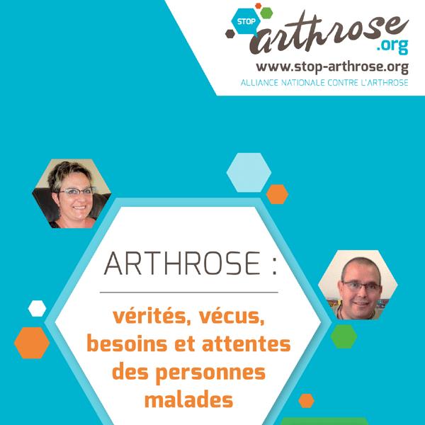 ARTHROSE : vérités, vécus, besoins et attentes des patients